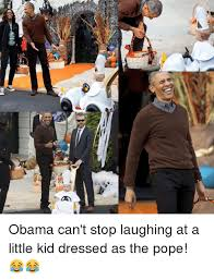 ms o obama can t stop laughing at a little kid dressed as the pope