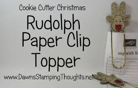 rudolph paper clip topper using cookie cutter christmas from