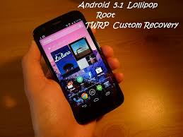 custom recovery android install lollipop 5 1 on moto g gpe root it install twrp custom