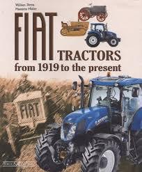 book fiat tractors from 1919 to the present of dozza william