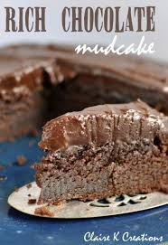 the best ever chocolate mud cake claire k creations