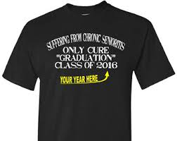 high school senior t shirts senioritis etsy