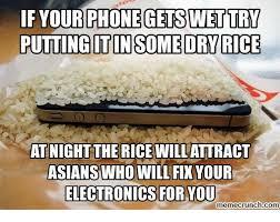 Phone Rice Meme - if your phone getswettry puttingitin some dry rice atnight the rice