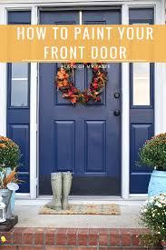 painting your front door the easy way the diy village front door