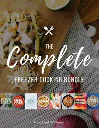 cuisine compl e uip brand complete freezer cooking bundle with all of my e cookbooks