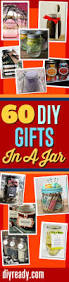 gifts in a jar easy diy gifts diy christmas and christmas gifts