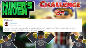 Challenge How Do U Do It Miners Challenge 24 Yuge Challenge