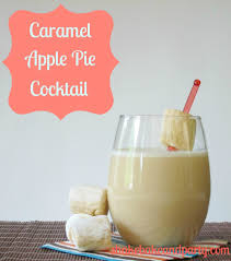 drink your pie caramel apple pie cocktail shake bake and party