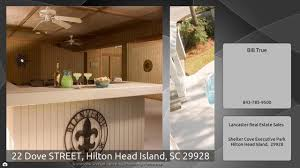 22 dove street hilton head island sc 29928 youtube