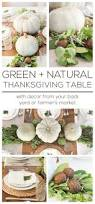 Thanksgiving Table Setting Ideas by 319 Best Thanksgiving Table Images On Pinterest Thanksgiving