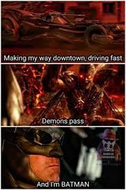 Making My Way Downtown Meme - dopl3r com memes making my way downtown driving fast demons