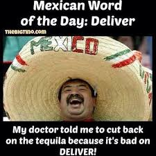 Mexican Word Of The Day Meme - mexican word of the day pictures photos and images for facebook