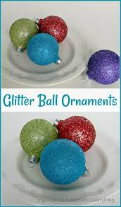 glitter ornaments organize and decorate everything