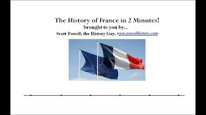 History Of The French Flag The History Of France In 2 Minutes Version 1 0 Youtube