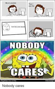 Omg No One Cares Meme - 25 best memes about dank kush dank kush memes