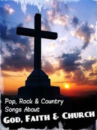 83 pop rock and country songs about god faith and church
