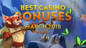 best casino best casino bonuses march 2018 week 1 netent casino