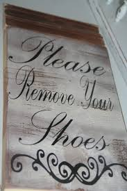 37 best no shoes allowed images on pinterest remove shoes sign