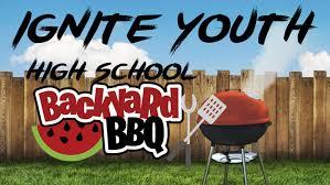 ignite high backyard bbq u2014 cornerstone