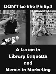 Meme Library - library etiquette and memes in marketing the lego librarian