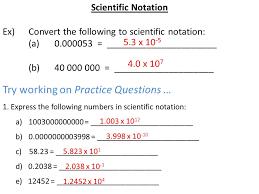 working with scientific notation scientific notation scientific notation is used when numbers are