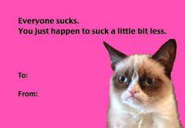 Grumpy Cat Meme Valentines Day - 30 of the best anti valentine s day cards kill the hydra