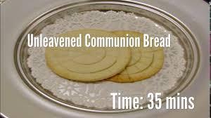 communion cracker unleavened communion bread recipe