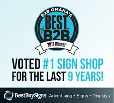 best buy signs voted 1 sign shop by omaha magazine s best of b2b