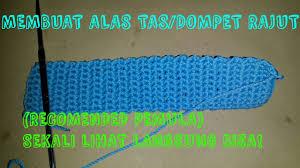 tutorial merajut alas tas how to crochet for beginner cara membuat alas tas youtube