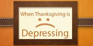 when thanksgiving is depressing witkowskiblog