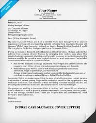 Resume And Application Letter Sample by Nurse Case Manager Cover Letter Sample Resume Companion