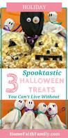 spooktastic halloween treats you can u0027t live without easy