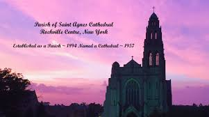 welcome to the parish of st agnes cathedral rockville centre ny