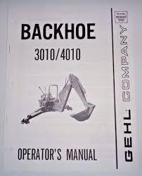 gehl 3010 4010 backhoe for skid loader operators owners manual