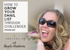 Challenge Through Your Nose 069 How To Grow Your Email List Through Challenges With Angela
