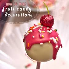 Strawberry Decorations How To Make Easy Fruit Candy Decorations 5 Steps With Pictures