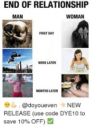 Gym Relationship Memes - end of relationship woman man first day week later months later