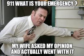 Heart Attack Meme - wife values opinion imgflip