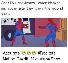 Chris Paul Memes - chris paul and james harden blaming each other after they lose in