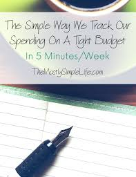 Track My Spending Spreadsheet The Simple Way We Track Our Spending On A Tight Budget The