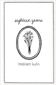 black friday and self published and amazon eighteen years madisen kuhn 9781517417703 amazon com books