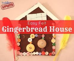 Toddler Approved Christmas Crafts Easy Felt Gingerbread House
