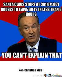 Bill O Reilly Memes - rmx bill o reilly on christmas by patrioticteen1776 meme center
