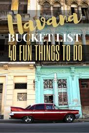 Utah Can Americans Travel To Cuba images Havana bucket list 16 things to do in cuba 39 s capital jpg