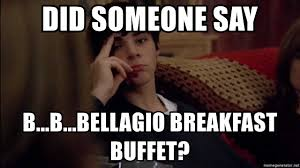 Walt Jr Breakfast Meme - did someone say b b bellagio breakfast buffet walter white