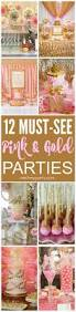 12 must see pink and gold birthday parties there are ideas for