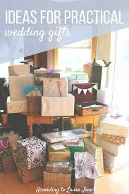 what to give for wedding gift ideas for practical wedding gifts according to jean