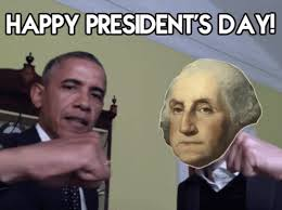 Presidents Day Meme - happy presidents day gif presidentsday obama georgewashington