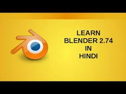 tutorial for blender 2 74 blender 2 74 tutorial in hindi youtube