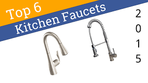 6 best kitchen faucets 2015 youtube